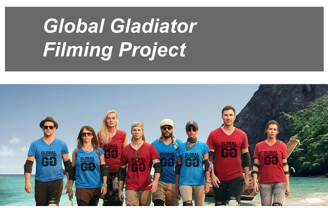Global Gladiator filming project